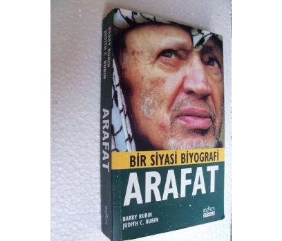 BİR SİYASİ BİYOGRAFİ ARAFAT- BARRY RUBIN & JUDITH