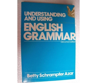 UNDERSTANDING AND USING ENGLISH GRAMMAR Betty Schr