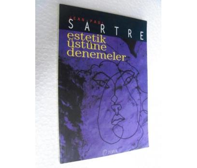 ESTETİK ÜSTÜNE DENEMELER - JEAN PAUL SARTRE