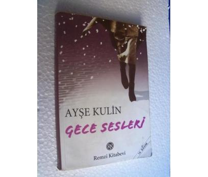 GECE SESLERİ -  AYŞE KULİN
