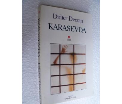 KARA SEVDA -  DIDIER DECOIN