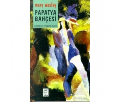 PAPATYA BAHÇESİ -MARY WESLEY