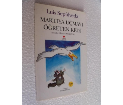 MARTIYA UÇMAYI ÖĞRETEN KEDİ - LUIS SEPULVEDA