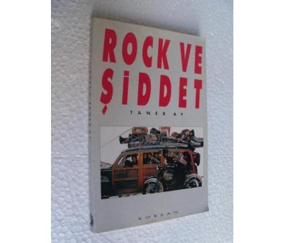 ROCK VE ŞİDDET - TANER AY