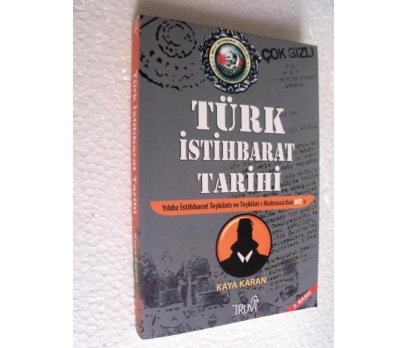 TÜRK İSTİHBARAT TARİHİ - KAYA KARAN