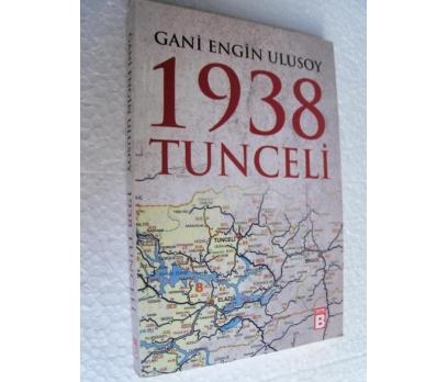 1938 TUNCELİ - GANİ ENGİN ULUSOY sıfır