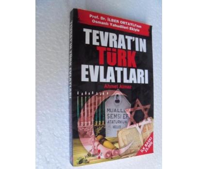 TEVRAT'IN TÜRK EVLATLARI - AHMET ALMAZ