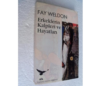 ERKEKLERİN KALPLERİ VE HAYATLARI Fay Weldon
