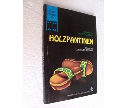 HOLZPANTINEN - NECATİ CUMALI almanca