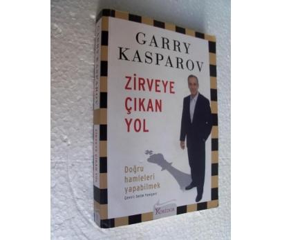 ZİRVEYE ÇIKAN YOL - GARY KASPAROV