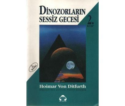 DİNAZORLARIN SESSİZ GECESİ - HOİMAR VON DİTFURTH