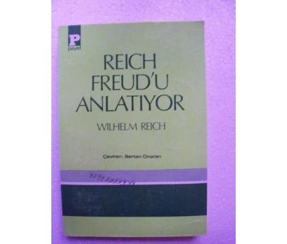 REICH FREUD'U ANLATIYOR Wilhelm Reich PAYEL YAYINL