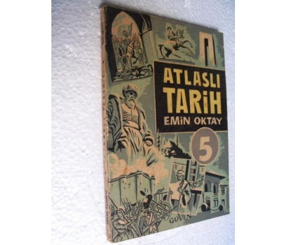 ATLASLI TARİH 5 - EMİN OKTAY güven yay.