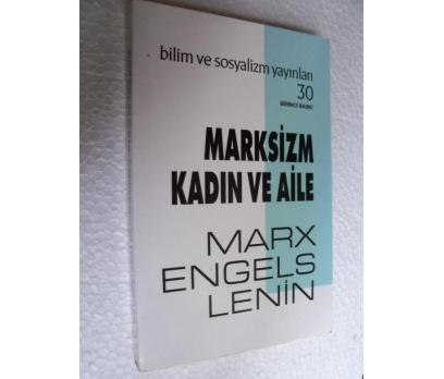 MARKSİZM KADIN VE AİLE - MARX , ENGELS , LENİN