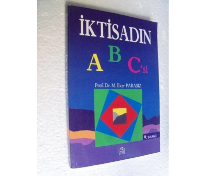 İKTİSADIN ABC'Sİ - İLKER PARASIZ