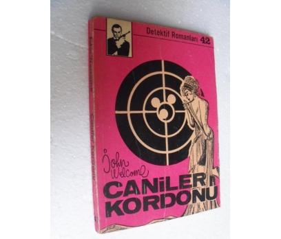 CANİLER KORDONU - JOHN WELCOME
