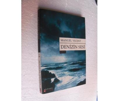 DENİZİN SESİ - MANUEL VICENT