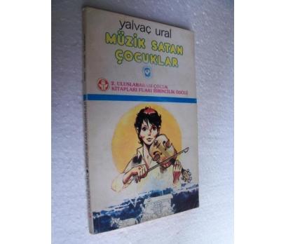 MÜZİK SATAN ÇOCUKLAR - YALVAÇ URAL cem çocuk kitap