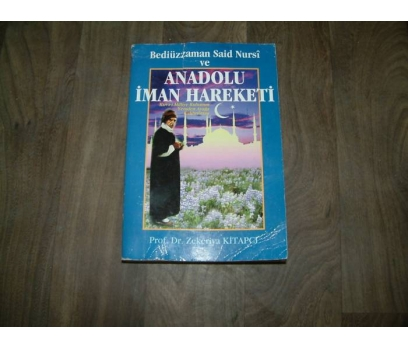 ANADOLU İMAN HAREKETİ ZEKERİYA KİTAPCI - 1989