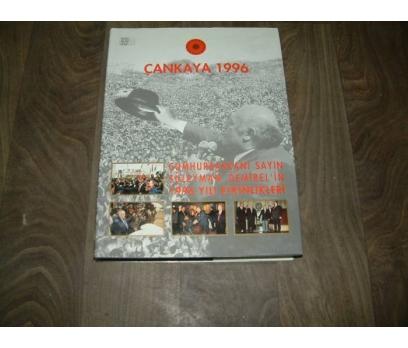 ÇANKAYA 1996 CUMHURBAŞKANI SÜLEYMAN DEMİREL ETKİ
