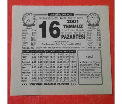 16 TEMMUZ 2001 PAZARTESİ TAKVİM YAPRAĞI