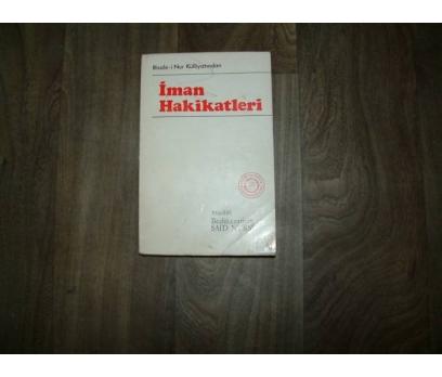 İMAN HAKİKATLERİ BEDİÜZZAMAN SAİD NURSİ - 1977