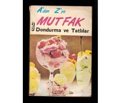 D&K-Adan Zye MUTFAK-DONDURMA VE TATLILAR.