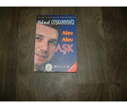 ALEV ALEV AŞK MEHMET COŞKUNDENİZ - 2003