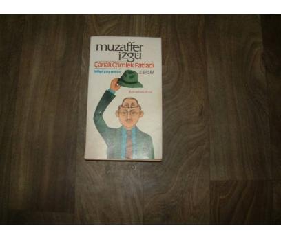 ÇANAK ÇÖLEK PATLADI MUZAFFER İZGÜ - 1985