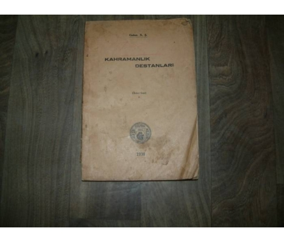 KAHRAMANLIK DESTANLARI GENEL KURMAY YAY- 1938