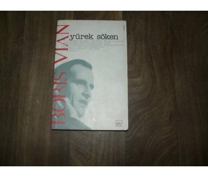 YÜREK SÖKEN BORIS VIAN İTHAKİ YAYIN -2002 1.BASI