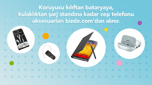 Cep telefonunuz için aradığınız her şey bizde.com'da