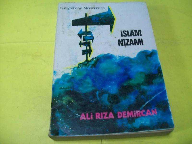 İSLAM NİZAMI - 1. CİLT - ALİ RIZA DEMİRCAN 1971 1