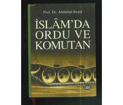 İSLAM'DA ORDU VE KOMUTAN - ABDULLAH REŞİD - 1