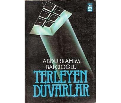 TERLEYEN DUVARLAR A. RAHİM BALCIOĞLU