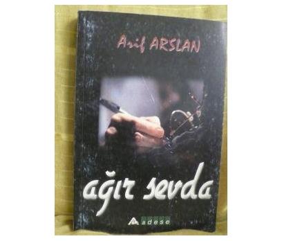AĞIR SEVDA ARİF ARSLAN