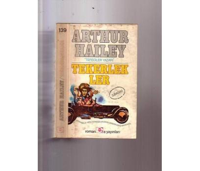 TEKERLEKLER ARTHUR HAILEY