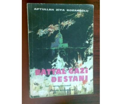 BATTAL GAZİ DESTANI A. ZİYA KOZANOĞLU 1976