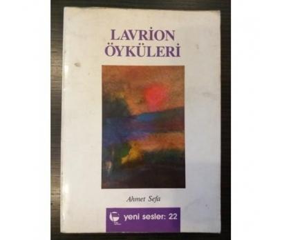 LAVRİON ÖYKÜLERİ AHMET SEFA