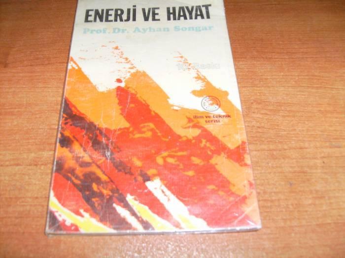 ENERJİ VE HAYAT-PROF.DR.AYHAN SONGAR 1
