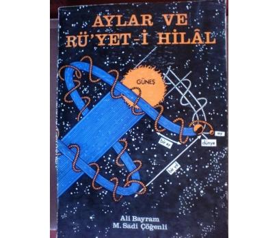 AYLAR VE RÜ'YET-İ HİLAL / ALİ BAYRAM-M. SADİ