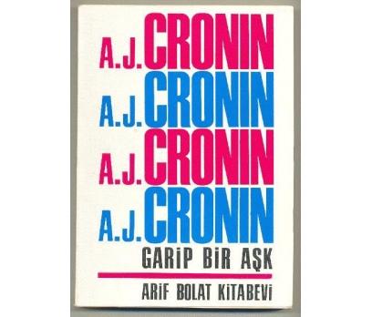 GARİP BİR AŞK (Roman) / A. J. CRONIN