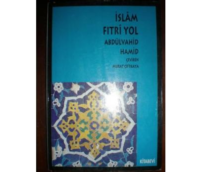 İslam Fıtri Yol Abdülvahid Hamid