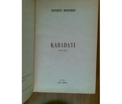 KABADAYI ROBIN MOORE