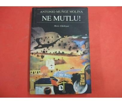 NE MUTLU-ANTONIO MUNOZ MOLINA-METİS YAYINLARI