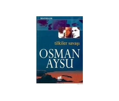 TİLKİLER SAVAŞI  OSMAN AYSU BESTSELLER