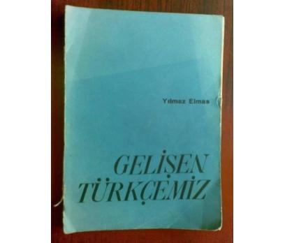 GELİŞEN TÜRKÇEMİZ YILMAZ ELMAS İMZALI 1965