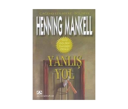 Yanlış Yol - Henning Mankell