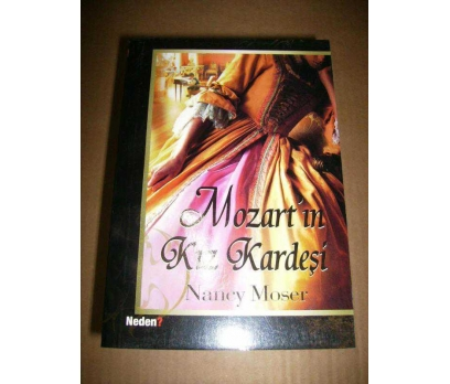 MOZART'IN KIZ KARDEŞİ NANCY MOSER