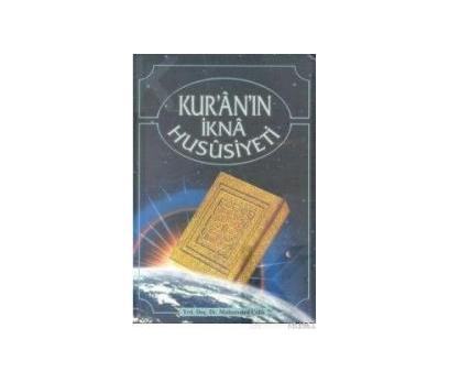 KUR'AN'IN İKNA HUSUSİYETİ MUHAMMED ÇELİK